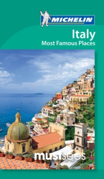 Italy: Most Famous Places - Michelin Must Sees : Must Sees, Paperback Book