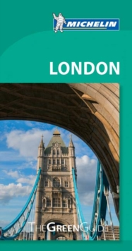 London - Michelin Green Guide : The Green Guide, Paperback / softback Book