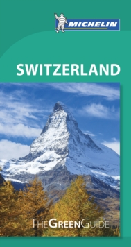 Switzerland - Michelin Green Guide : The Green Guide, Paperback / softback Book