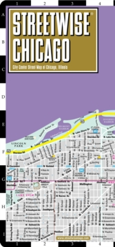 Streetwise Chicago Map - Laminated City Center Street Map of Chicago, Illinois, Sheet map, folded Book