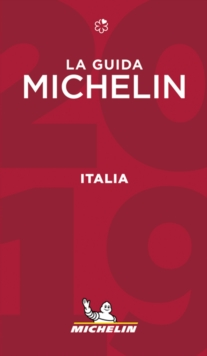 Italia - The MICHELIN Guide 2019 : The Guide Michelin, Paperback / softback Book