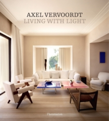 Axel Vervoordt : Living with Light, Hardback Book