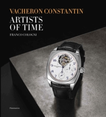 Vacheron Constantin : Artists of Time, Hardback Book