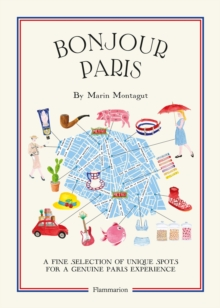 Bonjour Paris: The Bonjour City Map Guides, Paperback Book