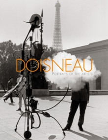 Doisneau: Portraits of the Artists, Hardback Book