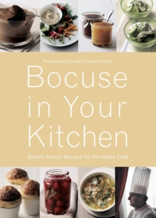 Bocuse in Your Kitchen : Simple French Recipes for the Home Chef, Hardback Book