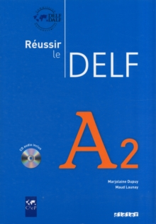 Reussir Le Delf 2010 Edition : Livre A2 & CD Audio, Mixed media product Book