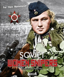 Soviet Women Snipers : Of the Second World War, Paperback / softback Book