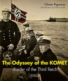 The Odyssey of the Komet : Raider of the Third Reich, Paperback / softback Book