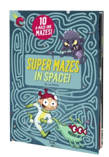 Super Mazes in Space!, Hardback Book