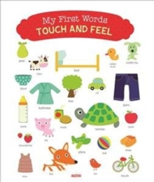 My First Words - Touch and Feel : New Edition, Board book Book