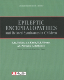 Epileptic Encephalopathies : & Related Syndromes in Children, Hardback Book