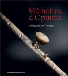 Memories of Opium, Paperback / softback Book