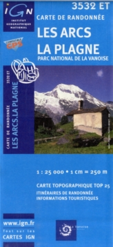 Les Arcs/La Plagne/PN de la Vanoise GPS : IGN.3532ET, Sheet map, folded Book