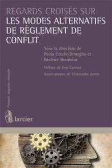 Manuel Interdisciplinaire des Modes Amiables de Resolution des Conflits / Interdisciplinary Handbook of Dispute Resolution, Paperback / softback Book