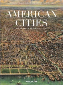 American Cities : Historic Maps And Views, Hardback Book
