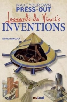 Make Your Own Press-Out:  Leonardo Da Vinci's Inventions, Hardback Book