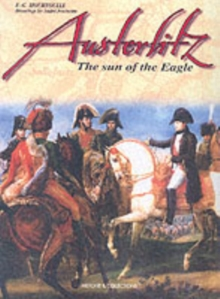 Austerlitz : The Empire at Its Zenith, Hardback Book