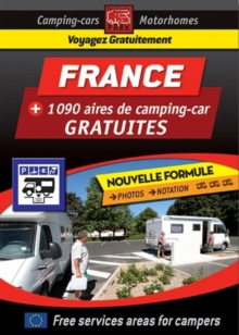 France Motorhome Stopovers - Guide to Free Aires : Camping Guides, Paperback / softback Book