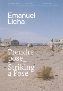 Emanuel Licha : Striking a Pose, Paperback Book