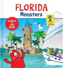 Florida Monsters : A Search and Find Book, Board book Book