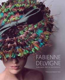 Fabienne Delvigne : Sublimating Through Difference, Hardback Book