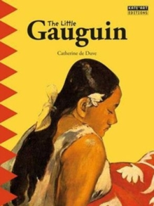 Little Gauguin: Embark on an Exotic Journey into the Renowned Painter's World of Colour!, Paperback / softback Book