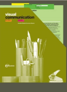 Visual Communication : From Theory to Practice, Paperback / softback Book