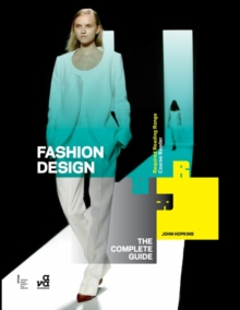 Fashion Design: The Complete Guide, Paperback Book