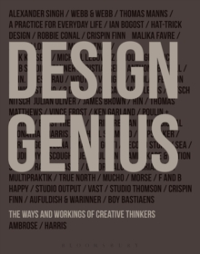 Design Genius : The Ways and Workings of Creative Thinkers, Paperback / softback Book