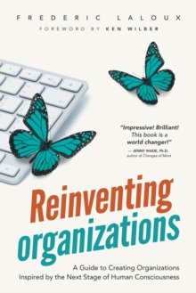 Reinventing Organizations, Paperback Book