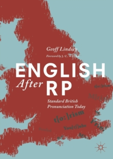 English After RP : Standard British Pronunciation Today, Paperback / softback Book