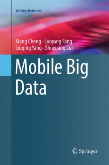 Mobile Big Data, Paperback / softback Book