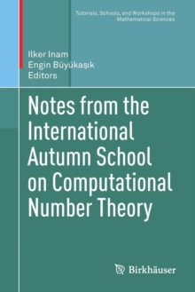 Notes from the International Autumn School on Computational Number Theory, Paperback / softback Book
