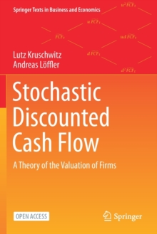 Stochastic Discounted Cash Flow : A Theory of the Valuation of Firms, Paperback / softback Book