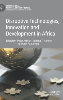 Disruptive Technologies, Innovation and Development in Africa, Hardback Book