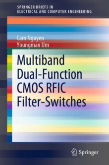 Multiband Dual-Function CMOS RFIC Filter-Switches, PDF eBook