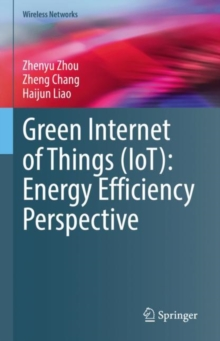 Green Internet of Things (IoT): Energy Efficiency Perspective, EPUB eBook