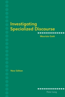 Investigating Specialized Discourse : Third Revised Edition, Paperback / softback Book
