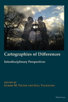Cartographies of Differences : Interdisciplinary Perspectives, Hardback Book