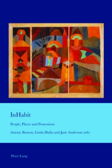 InHabit : People, Places and Possessions, Paperback / softback Book