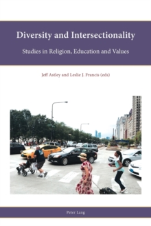 Diversity and Intersectionality : Studies in Religion, Education and Values, Paperback / softback Book