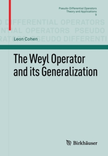 The Weyl Operator and Its Generalization, Paperback Book