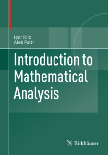 Introduction to Mathematical Analysis, Paperback / softback Book