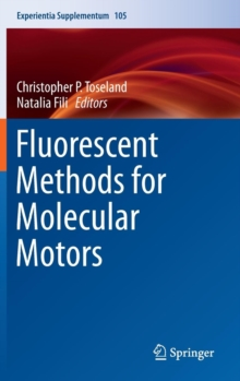 Fluorescent Methods for Molecular Motors, Hardback Book
