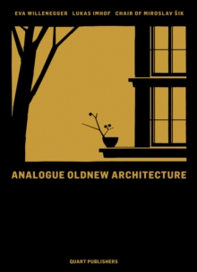 Analogue Oldnew Architecture, Hardback Book