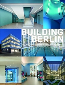 Building Berlin, Vol. 8 : The latest architecture in and out of the capital, Paperback / softback Book