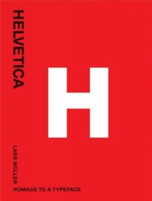 Helvetica: Homeage to a Typeface, Paperback / softback Book
