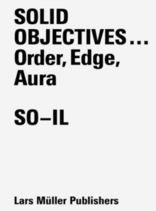 Solid Objectives...: Order, Edge, Aura, Paperback / softback Book