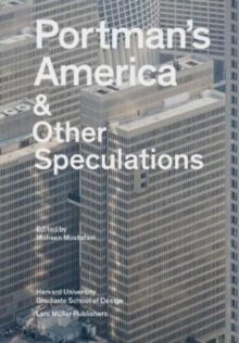Portman's America and Other Speculations, Paperback / softback Book